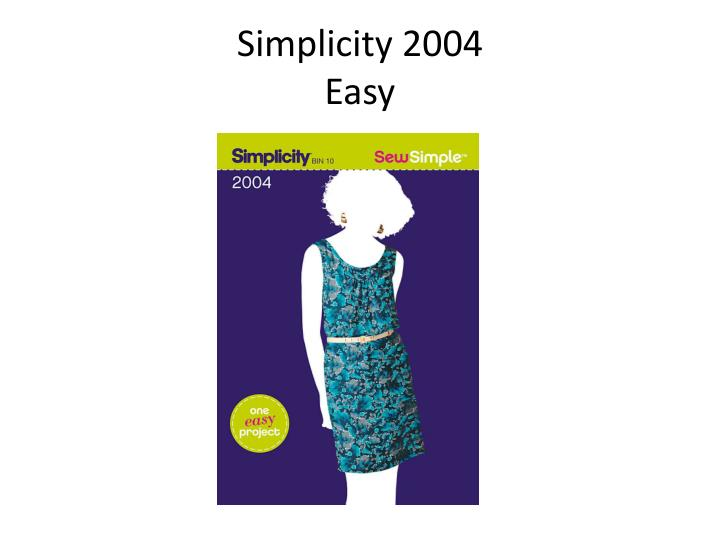 Simplicity 2004