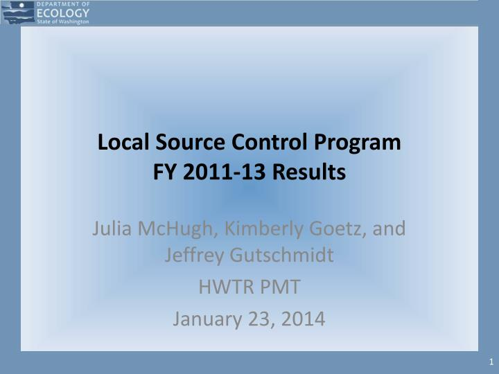 Local source control program fy 2011 13 results