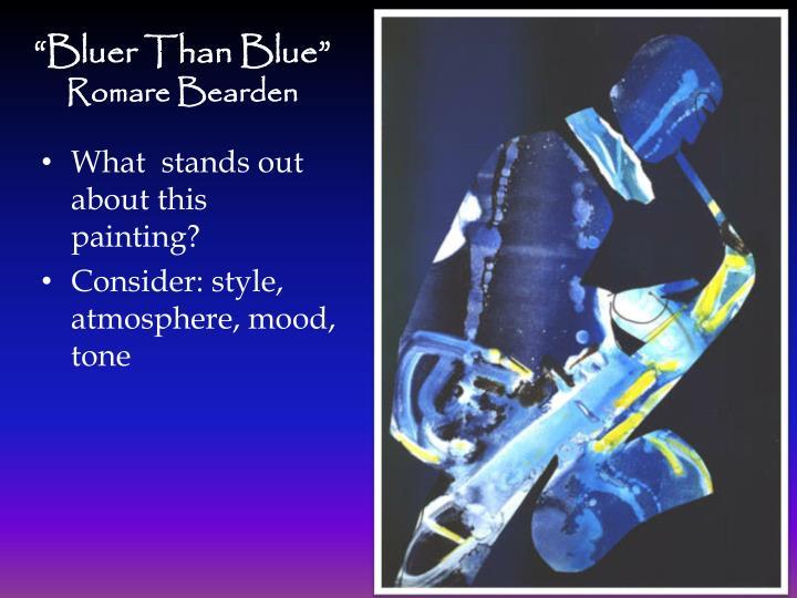 """Bluer Than Blue"""
