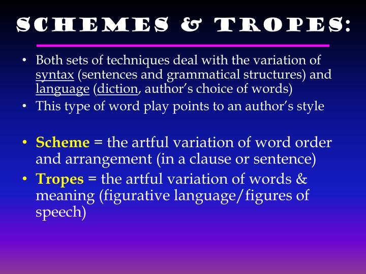 Schemes & Tropes: