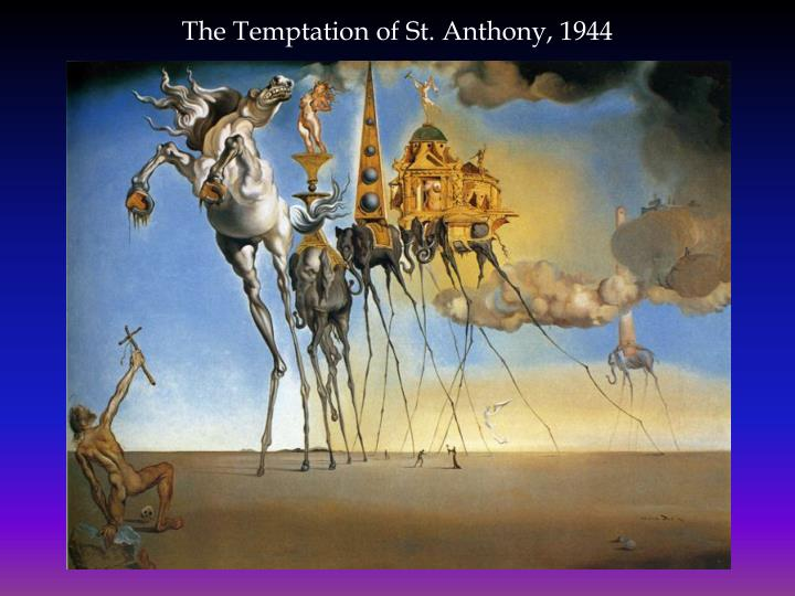 The Temptation of St. Anthony, 1944
