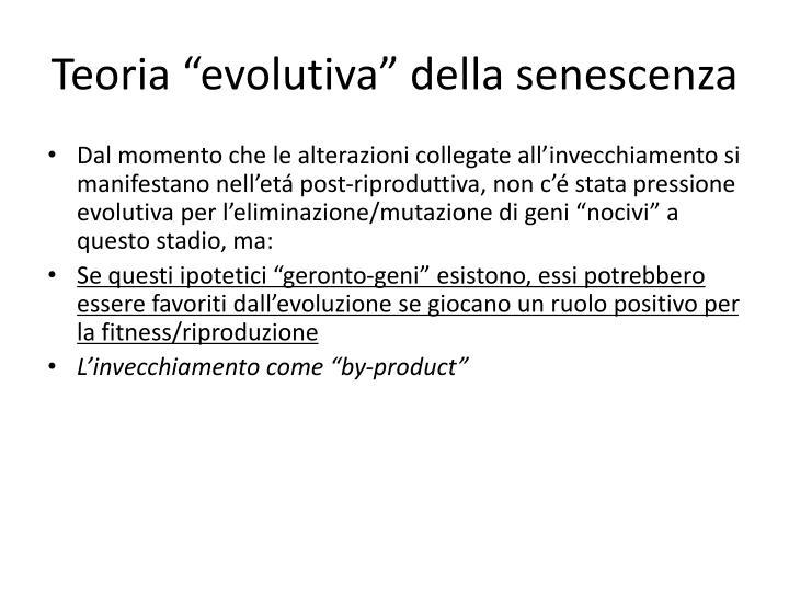 """Teoria """"evolutiva"""" della senescenza"""