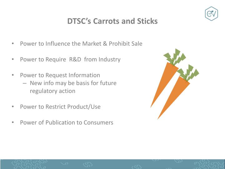DTSC's Carrots and Sticks