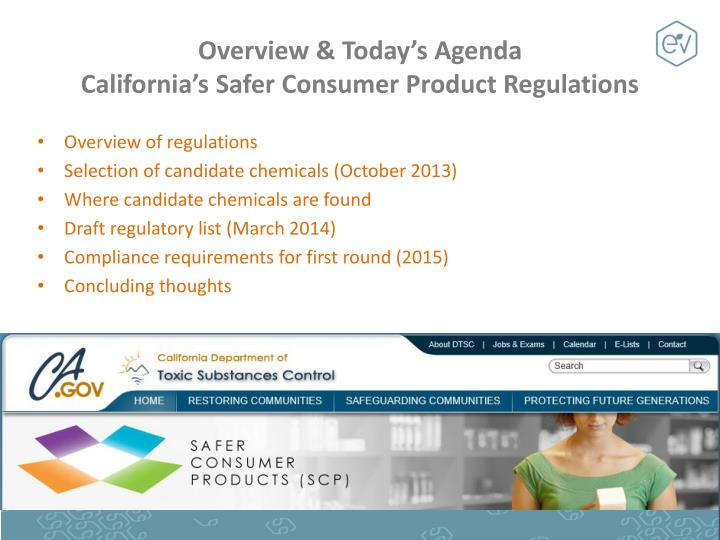 Overview today s agenda california s safer consumer product regulations