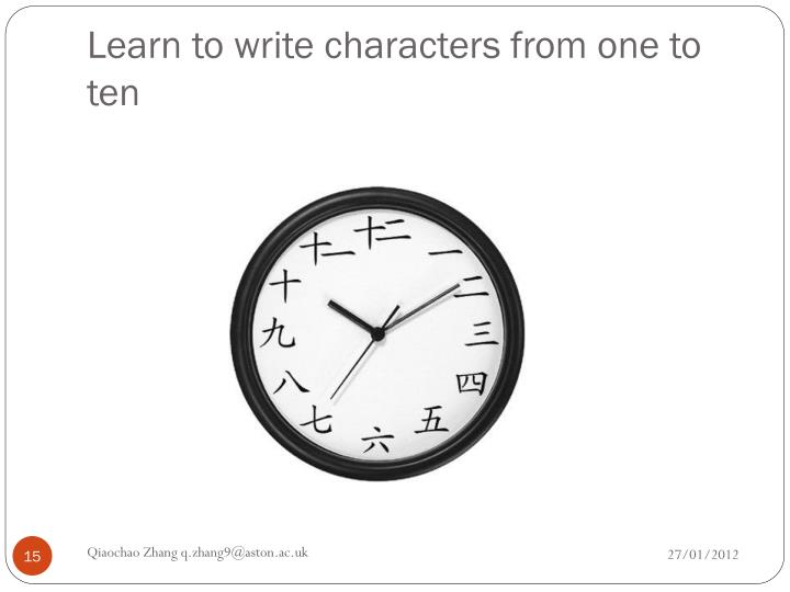 Learn to write characters from one to ten