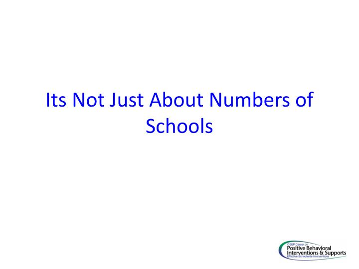 Its Not Just About Numbers of Schools