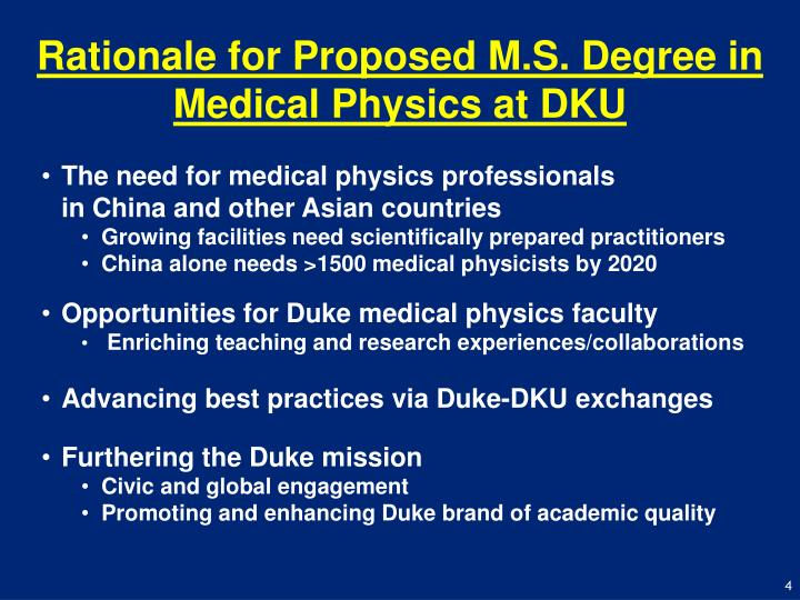 Rationale for Proposed M.S. Degree in Medical Physics at DKU