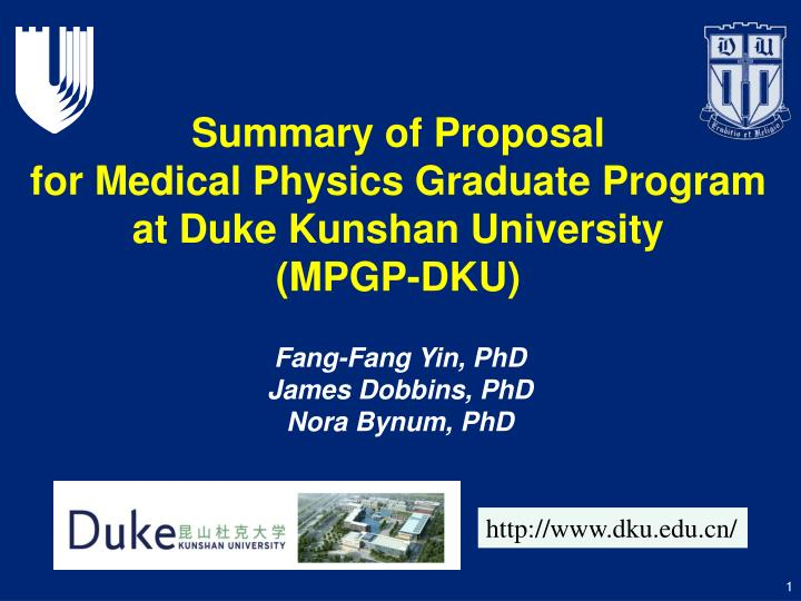 Summary of proposal for medical physics graduate program at duke kunshan university mpgp dku