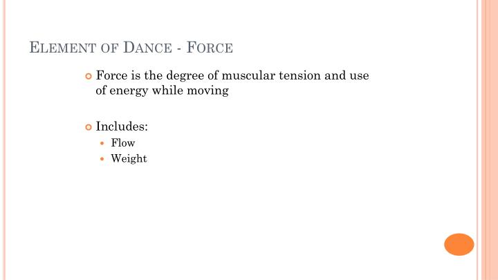 Element of Dance - Force
