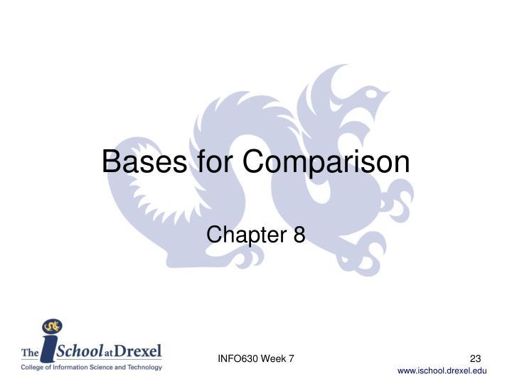 Bases for Comparison