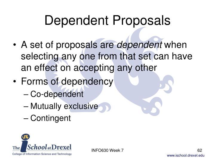 Dependent Proposals