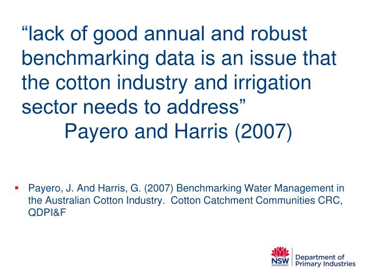 """lack of good annual and robust benchmarking data is an issue that the cotton industry and irrigation sector needs to address"""