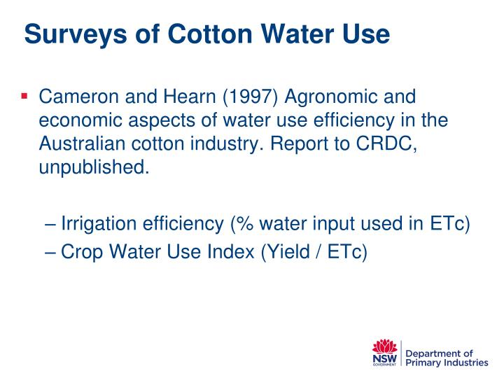 Surveys of cotton water use
