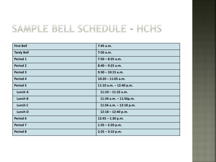 Sample bell schedule - HCHS