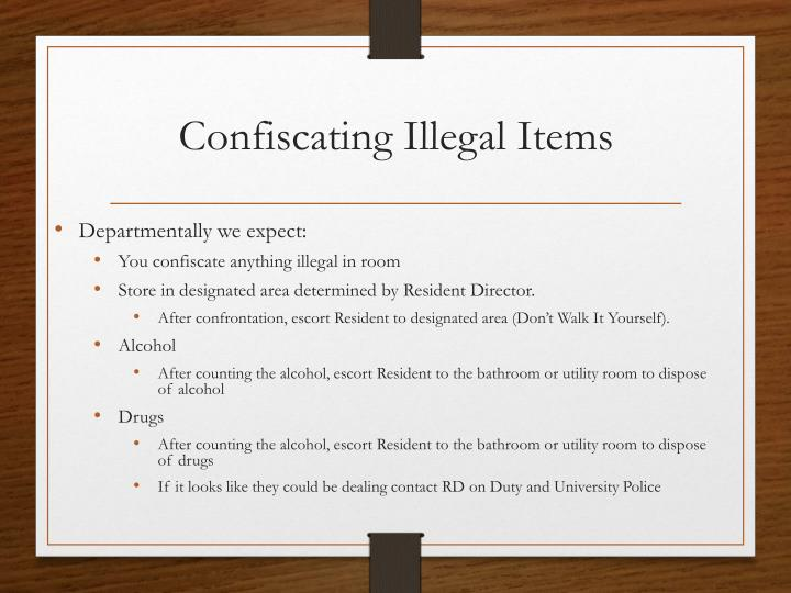 Confiscating Illegal Items