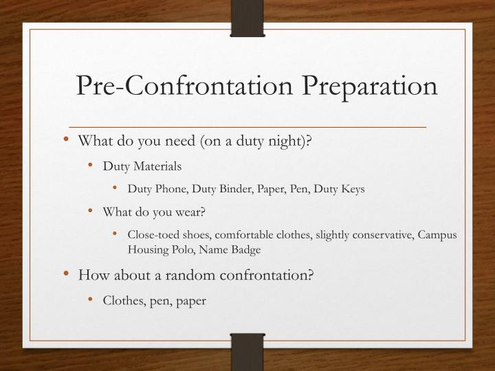 Pre-Confrontation Preparation