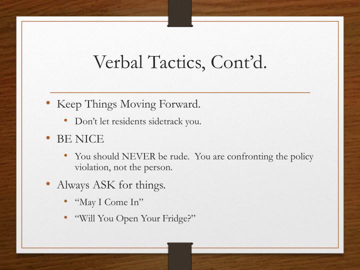 Verbal Tactics, Cont'd.
