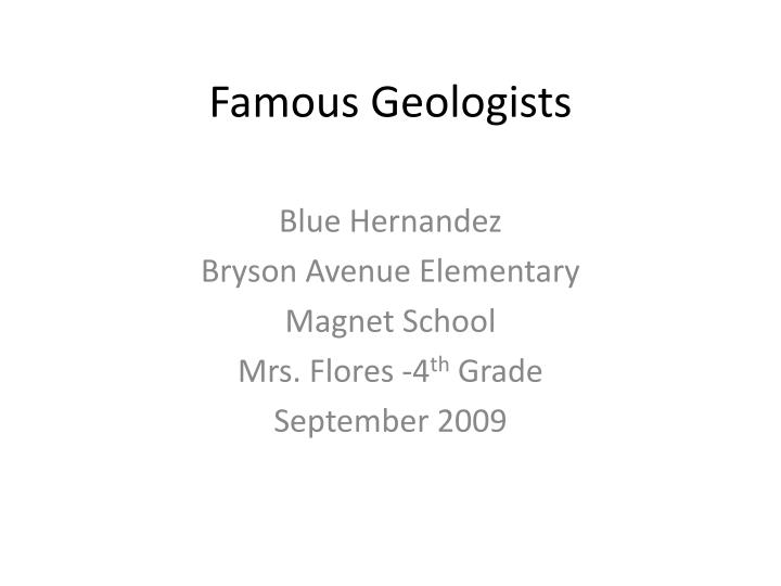 Famous geologists