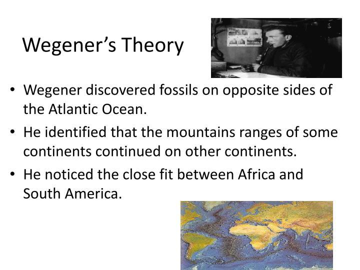 Wegener's Theory