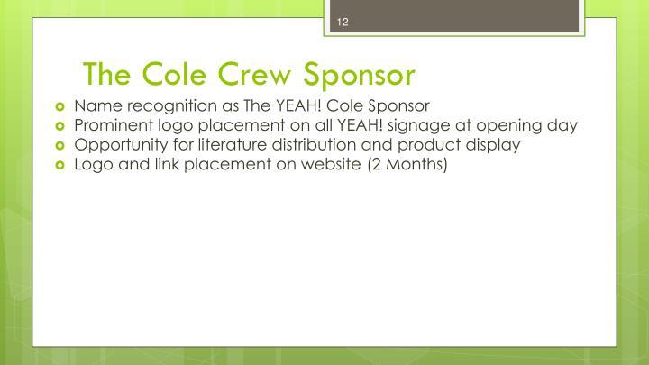 The Cole Crew Sponsor