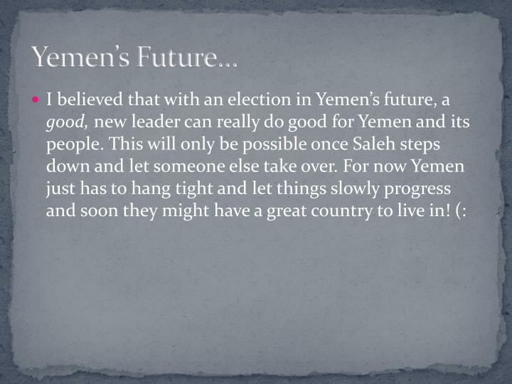 Yemen's Future…