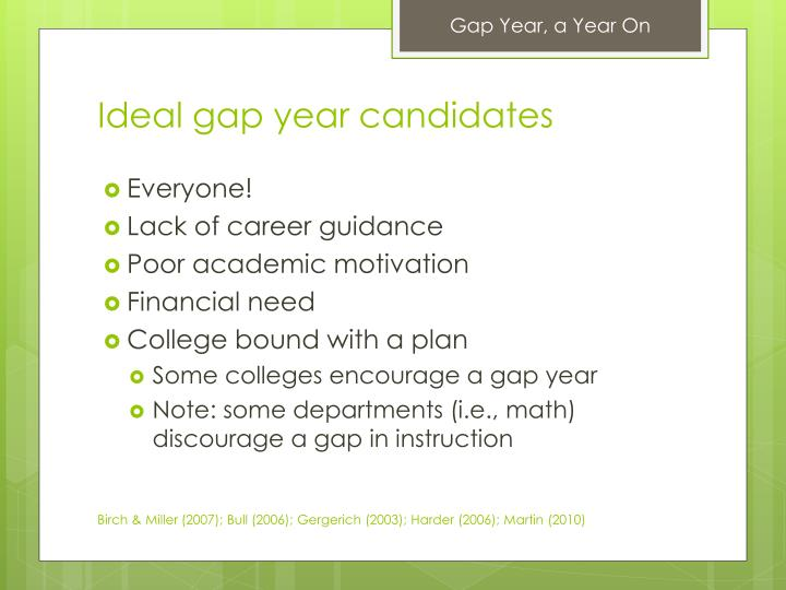 Ideal gap year candidates