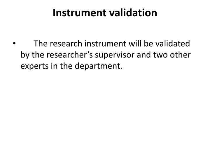 Instrument validation