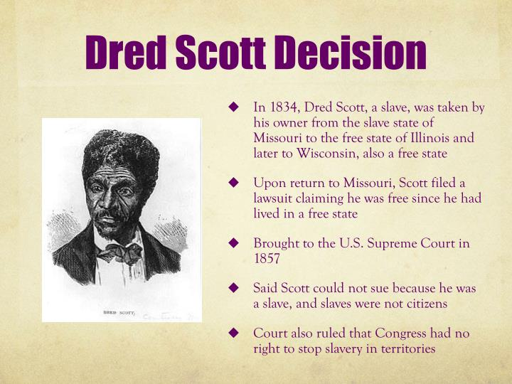 the shaping of secession from the dred scott decision of the supreme court in 1857 Missouri state archives missouri's dred scott case, 1846-1857 in its 1857 decision that stunned the nation, the united states supreme court upheld slavery in united.