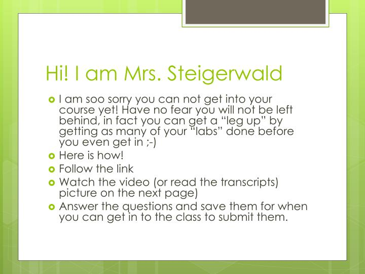 Hi! I am Mrs. Steigerwald