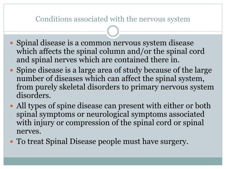 Conditions associated with the nervous system