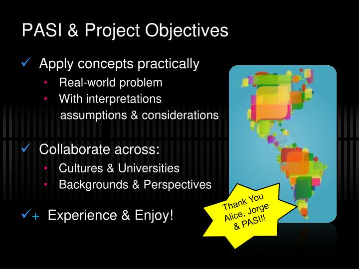 PASI & Project Objectives