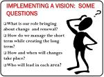 implementing a vision some questions