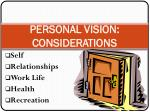 personal vision considerations
