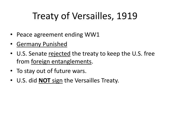 the purpose of the treaty of versailles Signing of the versailles treaty by carlos magana (authors page), dec 2003  world war i ended in 1919 with the signing of the treaty of versailles in the hall.