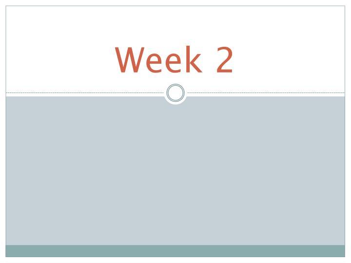 Week 2