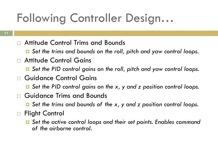 Following Controller Design…