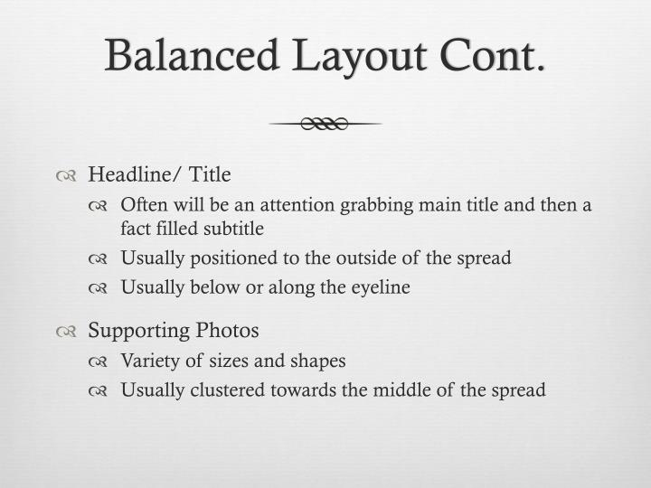 Balanced Layout Cont.