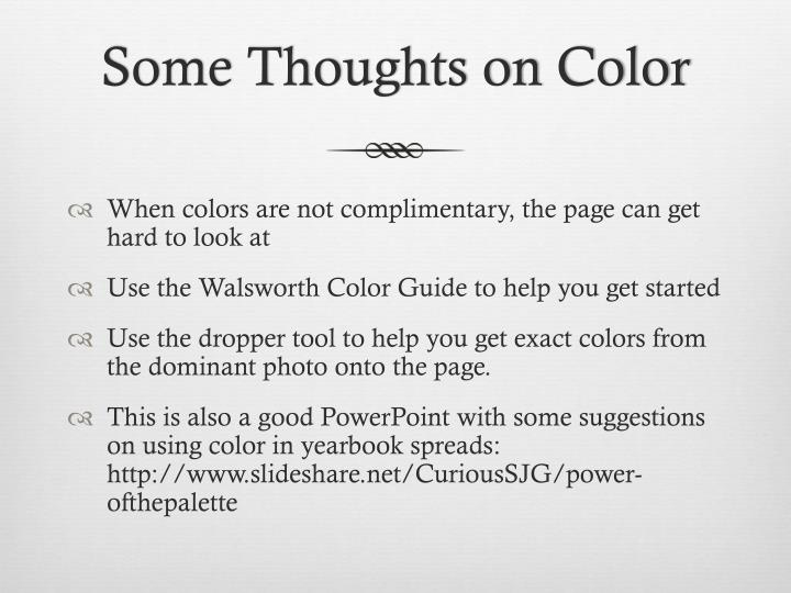 Some Thoughts on Color