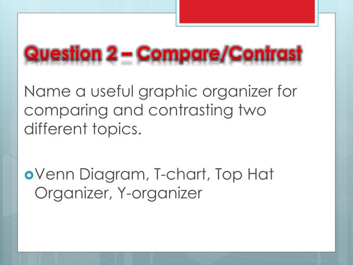 Question 2 compare contrast