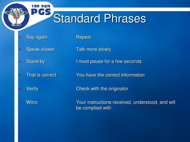 Standard Phrases