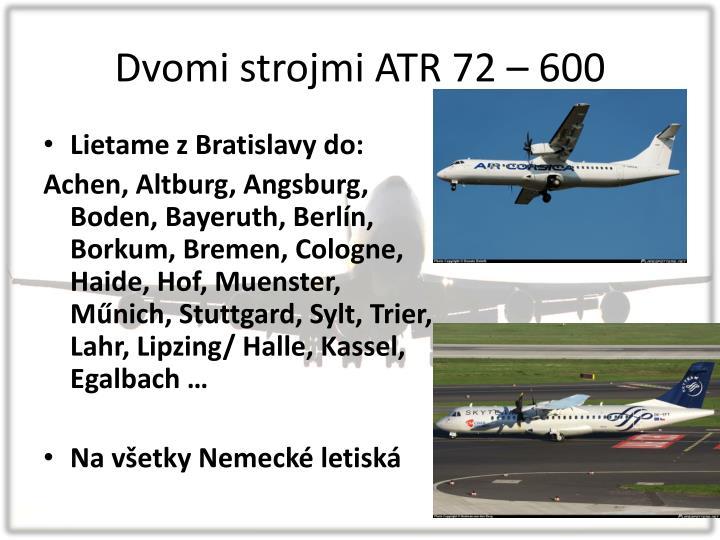 Dvomi strojmi ATR 72 – 600