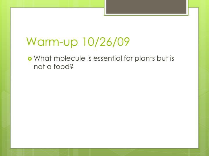 Warm-up 10/26/09