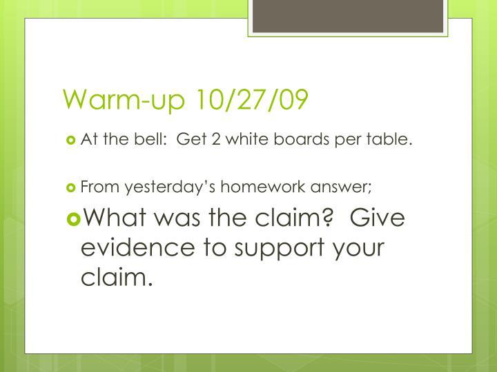 Warm-up 10/27/09