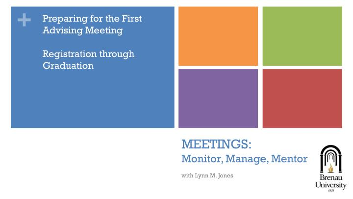 Meetings monitor manage mentor