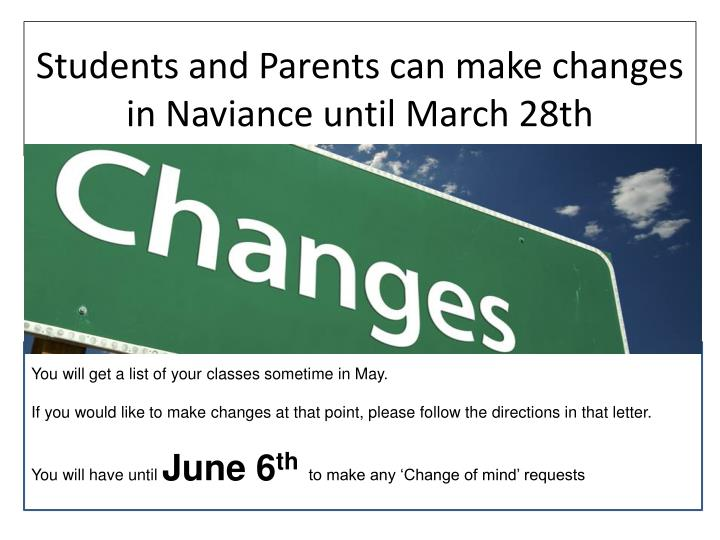 Students and Parents can make changes in