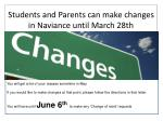 students and parents can make changes in naviance until march 28th