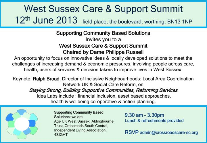West sussex care support summit 12 th june 2013 field place the boulevard worthing bn13 1np