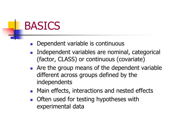 Dependent variable is continuous