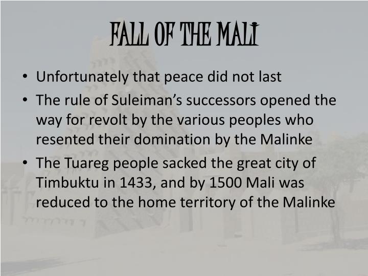 FALL OF THE MALI