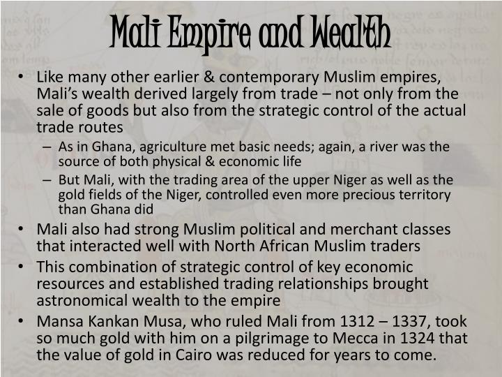 Mali Empire and Wealth